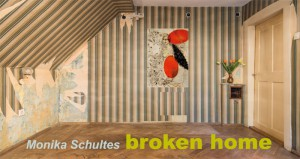 Monika-Schultes_BrokenHome